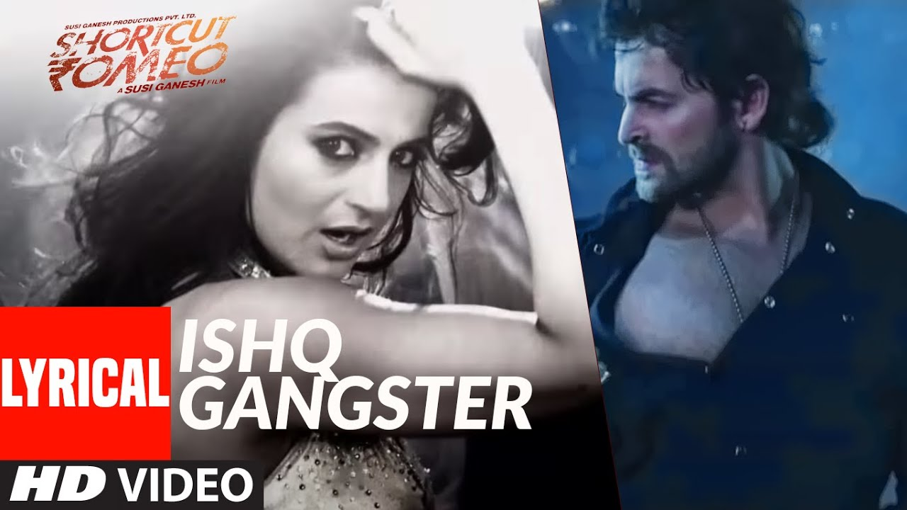 Ishq Gangster Shortcut Romeo | Lyrical Video Song | Neil Nitin Mukesh, Ameesha Patel