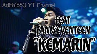 Ifan Seventeen - Kemarin