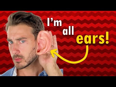 """I'm all ears"" ne anlama gelir?"