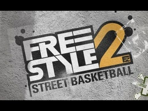 FreeStyle 2:Street Basketball  ...