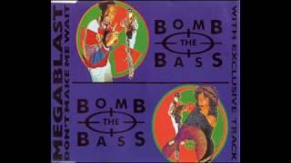 bomb the bass-megablast(original rap)