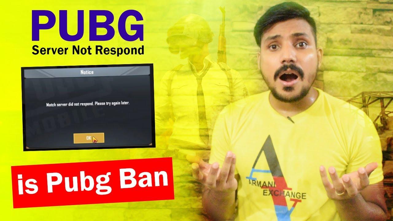 Is Pubg Ban? Fix Match Server Did Not Respond 2020