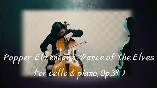 Popper Elfentanz (Dance Of The Elves For Cello & Piano, Op. 39 Dance Of The Elves Zenith-juhye Cello