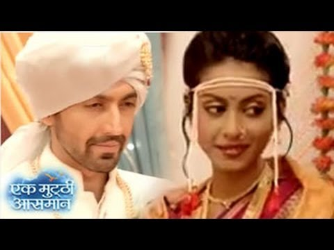 Raghav & Kalpi's MARRIAGE CONFUSION ENDS & ACCEPTED in Ek Mutthi Aasmaan 6th April 2014 EPISODE