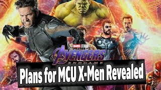 Plans for MCU X-Men After Avengers Endgame REVEALED!