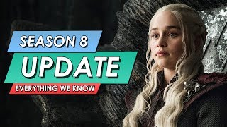 Game Of Thrones: Season 8 Explained: Everything We Know So Far: Full GOT S8 Update