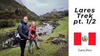 I Went to Peru Hiking the Lares Trek - pt. 1/2