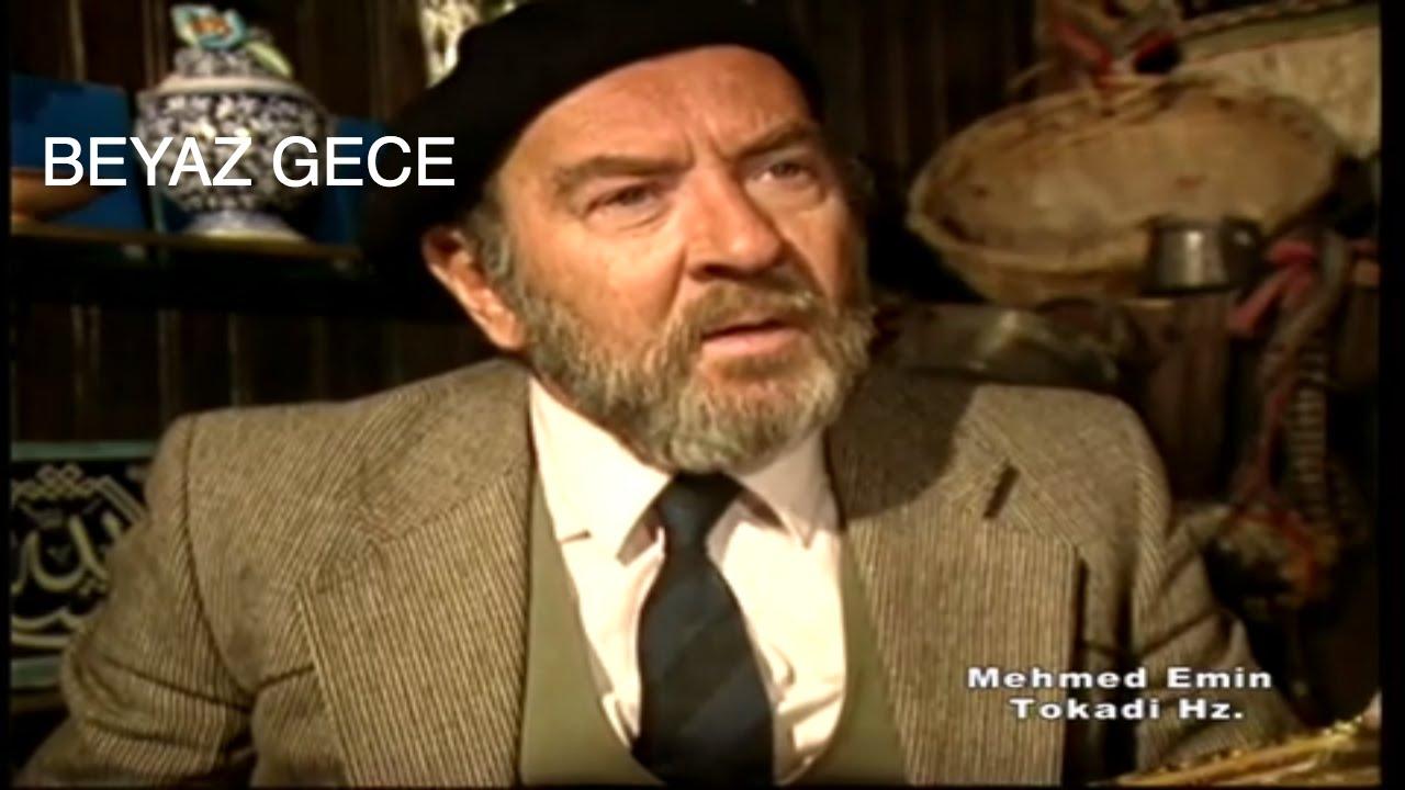 Mehmed Emin Tokadi Hz - Beyaz Gece