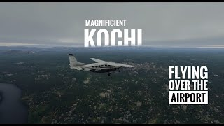 FLYING AROUND COCHIN AIRPORT | CLOUDY WEATHER | FLIGHT SIMULATOR | 4K