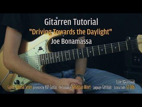 """Driving Towards The Daylight"" - Joe Bonamassa Gitarren Tutorial"