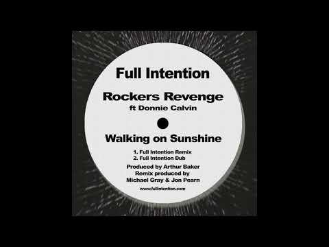 Rockers Revenge ft Donnie Calvin  - Walking on Sunshine (Full Intention Remix)