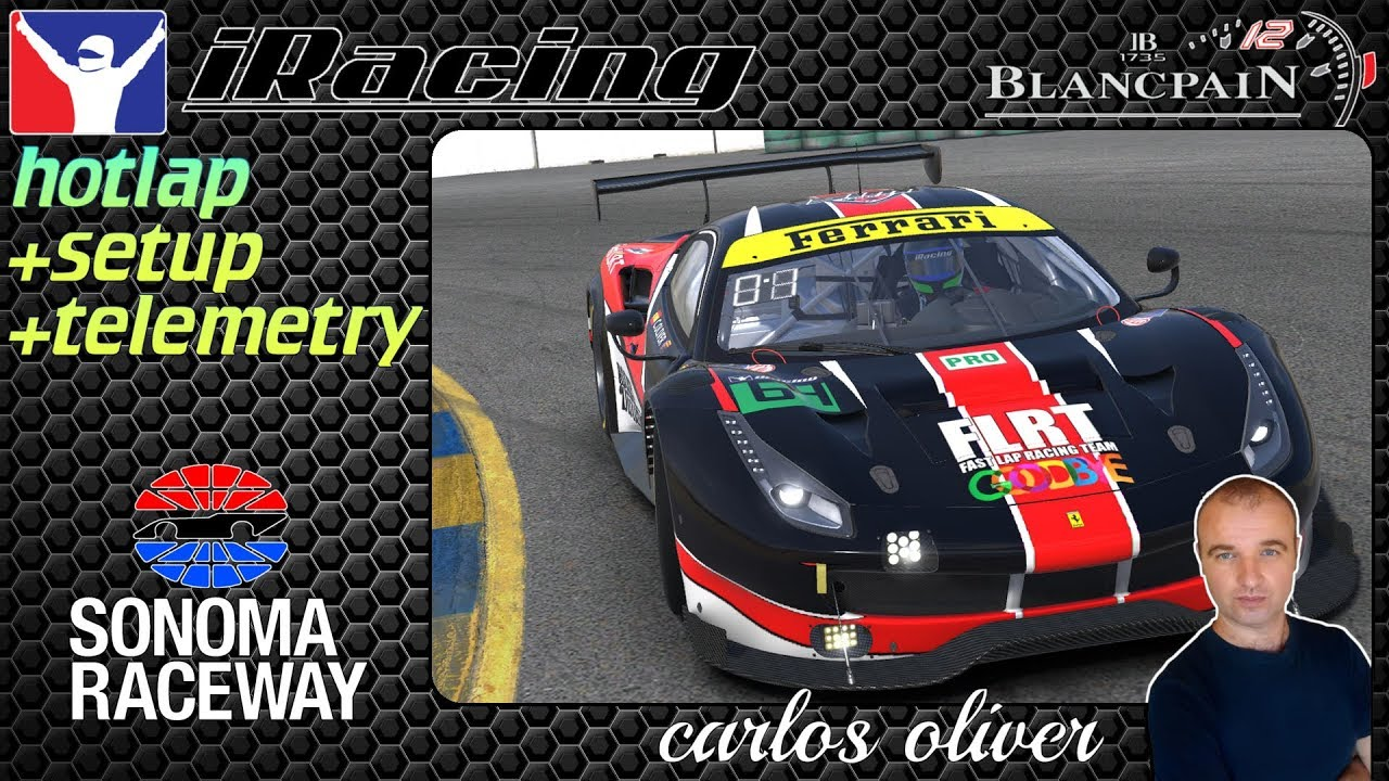 Iracing Hotlap @Sonoma// Ferrari 488 GT3// setup+telemetry 1:28,887 Carlos  Oliver
