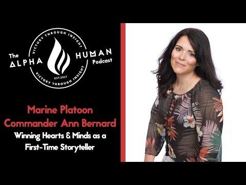 Marine Platoon Commander Ann Bernard - Winning Hearts & Minds as a First-Time Storyteller
