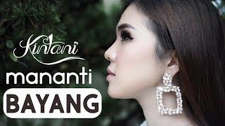 Kintani - Mananti Bayang  (Official Music Video)