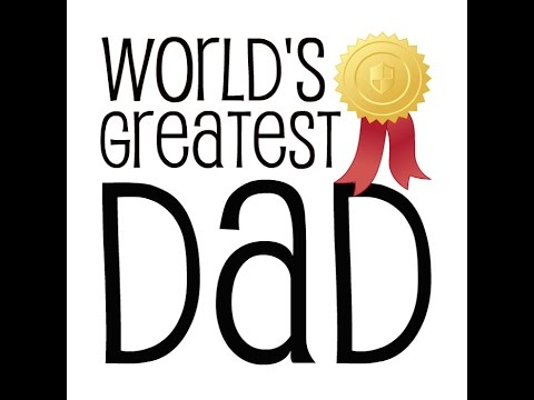 Happy Father's Day Video - Fathers Day Ecard Greeting