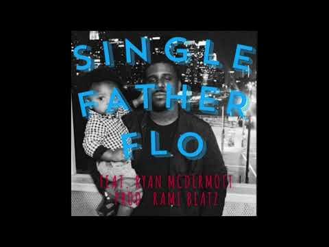 Chip Tha Ripper - Single Father Flo (ft. Ryan McDermott) [Prod. Rami Beatz]