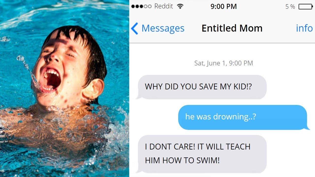 r/Entitled Parents Mom wants her kid to DROWN!