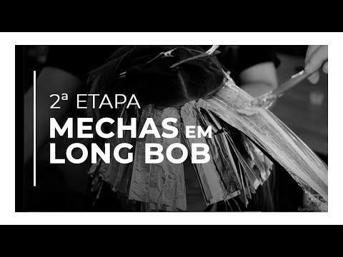 Como fazer mechas em corte long bob(2etapa) - Rafael Bertolucci