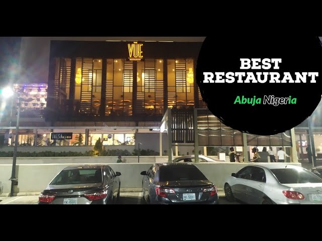 The Vue Restaurant in Abuja City