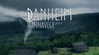 Danheim - Mannavegr (Full Album 2017) Viking Era & Viking War Music