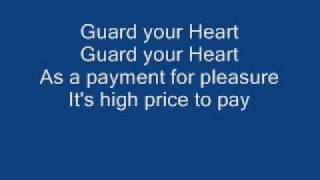 guard your heart lyrics-steve green