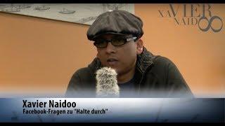Xavier Naidoo - Halte Durch // Xavier beantwortet eure Facebook Fragen I