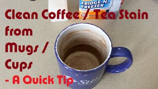 Clean Coffee and Tea Stain from Mugs / Cups - A LearnByBlogging Quick Tip