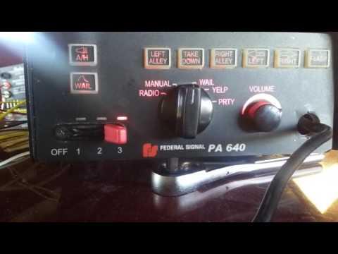 Federal signal pa 640 siren demo