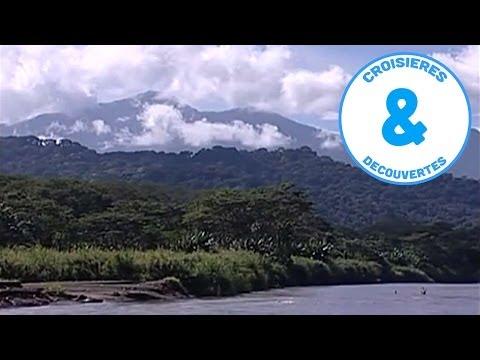 Costa Rica - Panama Carrefour des Amériques - croisière à la découverte du monde - Documentaire