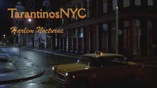 TarantinosNYC - Harlem Nocturne  (The Viscounts)