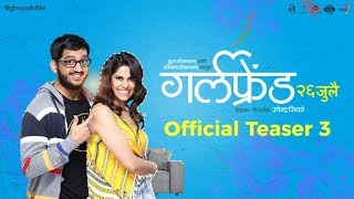 Girlfriend | Official Teaser 3 | Sai Tamhankar | Amey Wagh | 26th July 2019 | Upcoming Movie