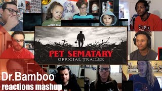 Pet Sematary (2019) - Official Trailer REACTIONS MASHUP