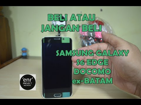 Repeat SAMSUNG GALAXY S6 EDGE DOCOMO ex BATAM by ENR Project Review
