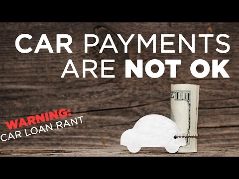 Car Payments Are NOT OK