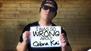 Cobra Kai Season 1 Ultra Extreme Mega Review  - I Was SO Wrong About Cobra Kai