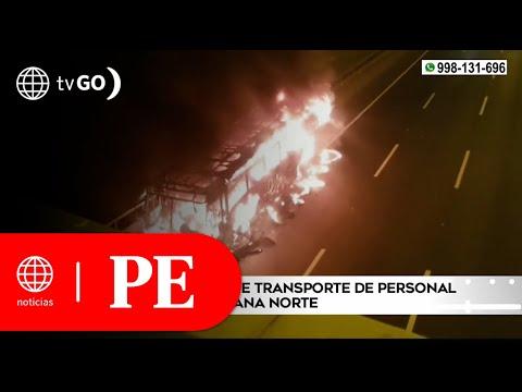Bus se incendió en la Panamericana Norte | Primera Edición
