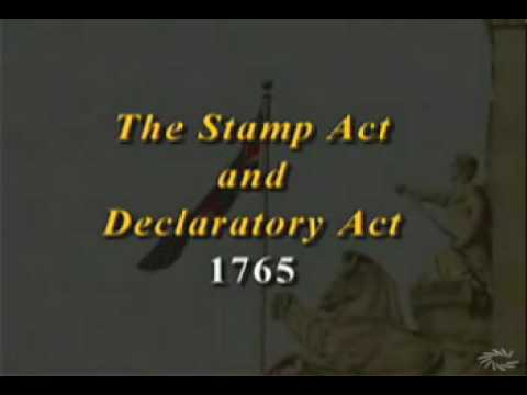 The Stamp Act and Declaratory Act 1765
