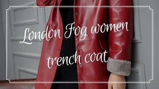 London Fog women trench coat || Women Fashion Dress Ideas 2018