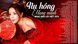 Nụ Hồng Mong Manh - NHẠC HOA LỜI VIỆT Xưa Thế Hệ 7X 8X 9X Nghe Những Ca Khúc Này Để Nhớ Về Tuổi Trẻ