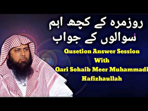 Question And Answer Session With Qari Sohaib Ahmad Meer Muhammadi Hafizahullah