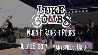 Luke Combs - When It Rains It Pours (Live)