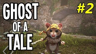 SNEAKY MOUSE ESCAPES from PRISON! - Ghost of a Tale Gameplay Playthrough - Ep. 2