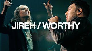 Jireh & Worthy   Elevation Worship