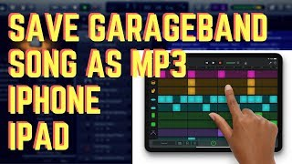 How to Convert a GarageBand File to Mp3 [iPhone and Mac Tutorial]