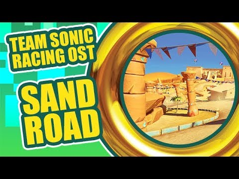 Team Sonic Racing Ost Sand Road Youtube