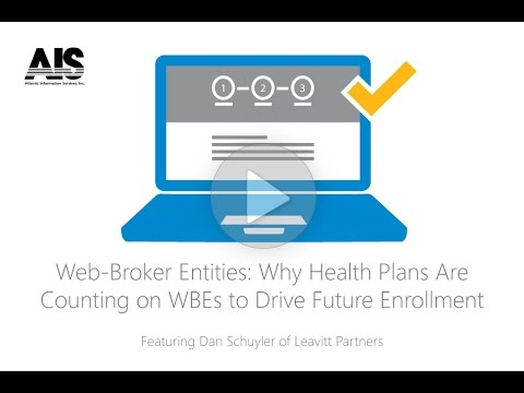 Web Broker Entities: How WBEs Can Drive Future Exchange Marketplace Enrollments  (July 28, 2015)