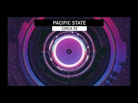 Circa 92 - Pacific State