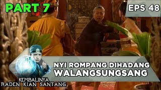 Mencuri Kitab, Nyi Rompang Dihadang Walangsungsang - Kembalinya Raden Kian Santang Eps 48
