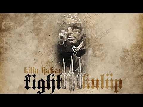 Killa Hakan - Fight Kulüp (Albüm Snippet)