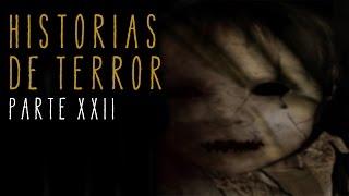 HISTORIAS DE TERROR (RECOPILACIÓN XXII)
